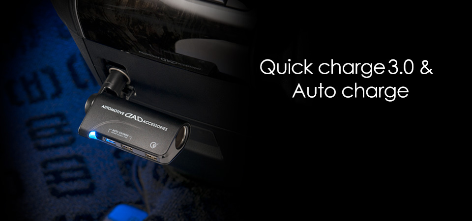 Quick charger 3.0 & Auto charge
